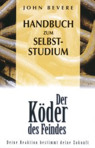 Der Köder des Feindes Handbuch, John Bevere