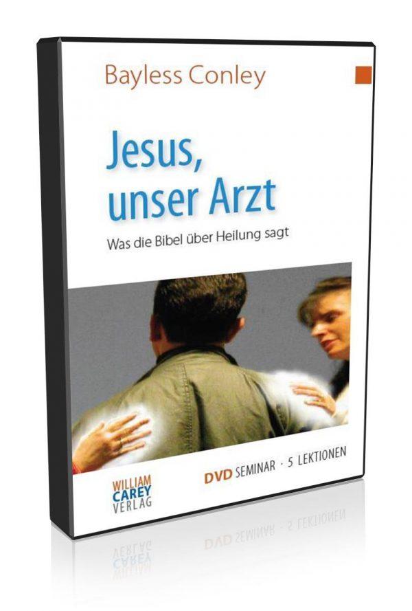 DVD-Kurs Jesus, unser Arzt - Bayless Conley