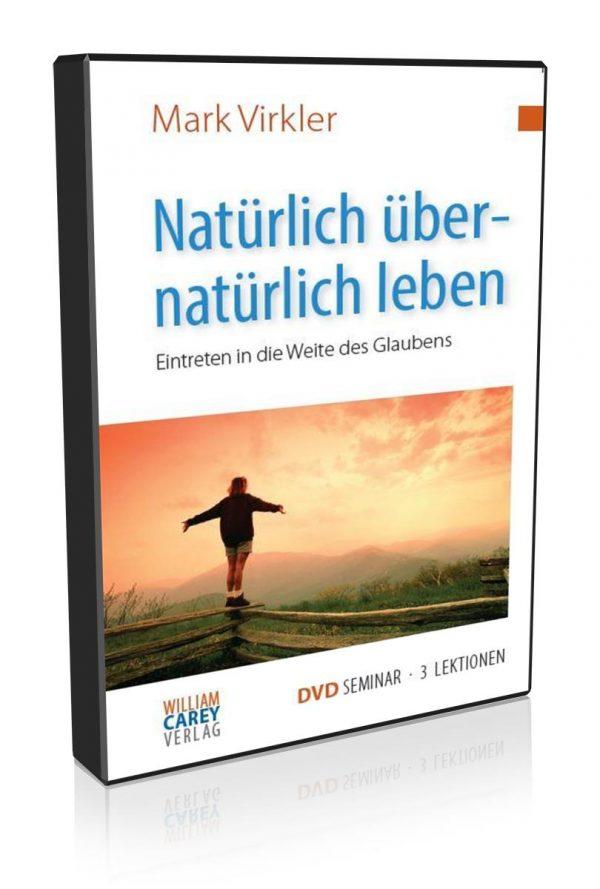 4-tlg. DVD-Seminar - Natürlich übernatürlich leben